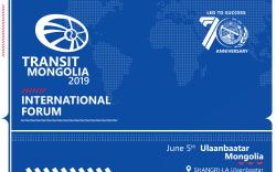 """""""Транзит Монгол-2019"""" олон улсын форум болно"""