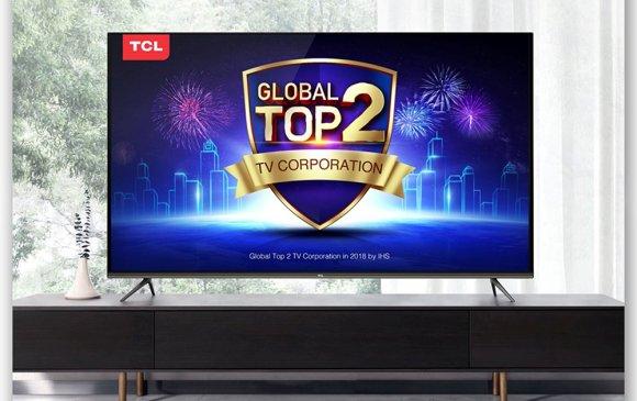TCL ЭЛЕКТРОНИКС борлуулалтаараа Дэлхийн Топ 2-т орлоо