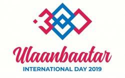 """""""Улаанбаатар олон улсын өдөрлөг 2019"""" энэ сарын 21, 22-нд болно"""