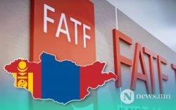 FATF: Монгол Улс өгсөн үүрэг даалгаврыг сайн биелүүлсэн